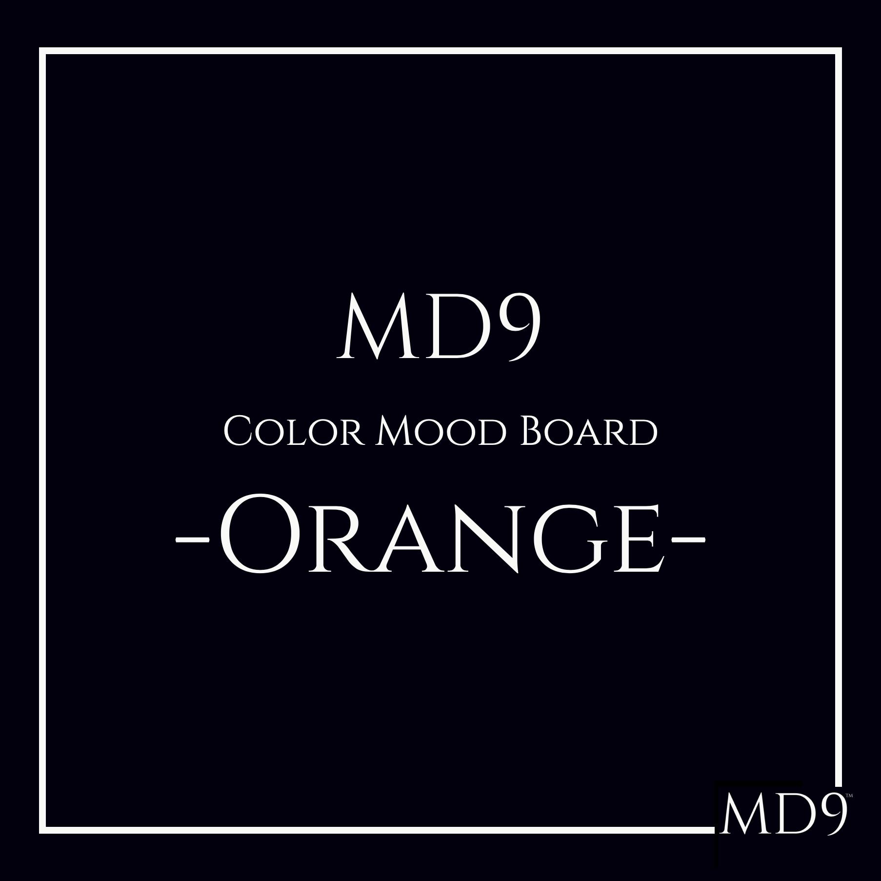 MD9's Colors Mood Board – Orange