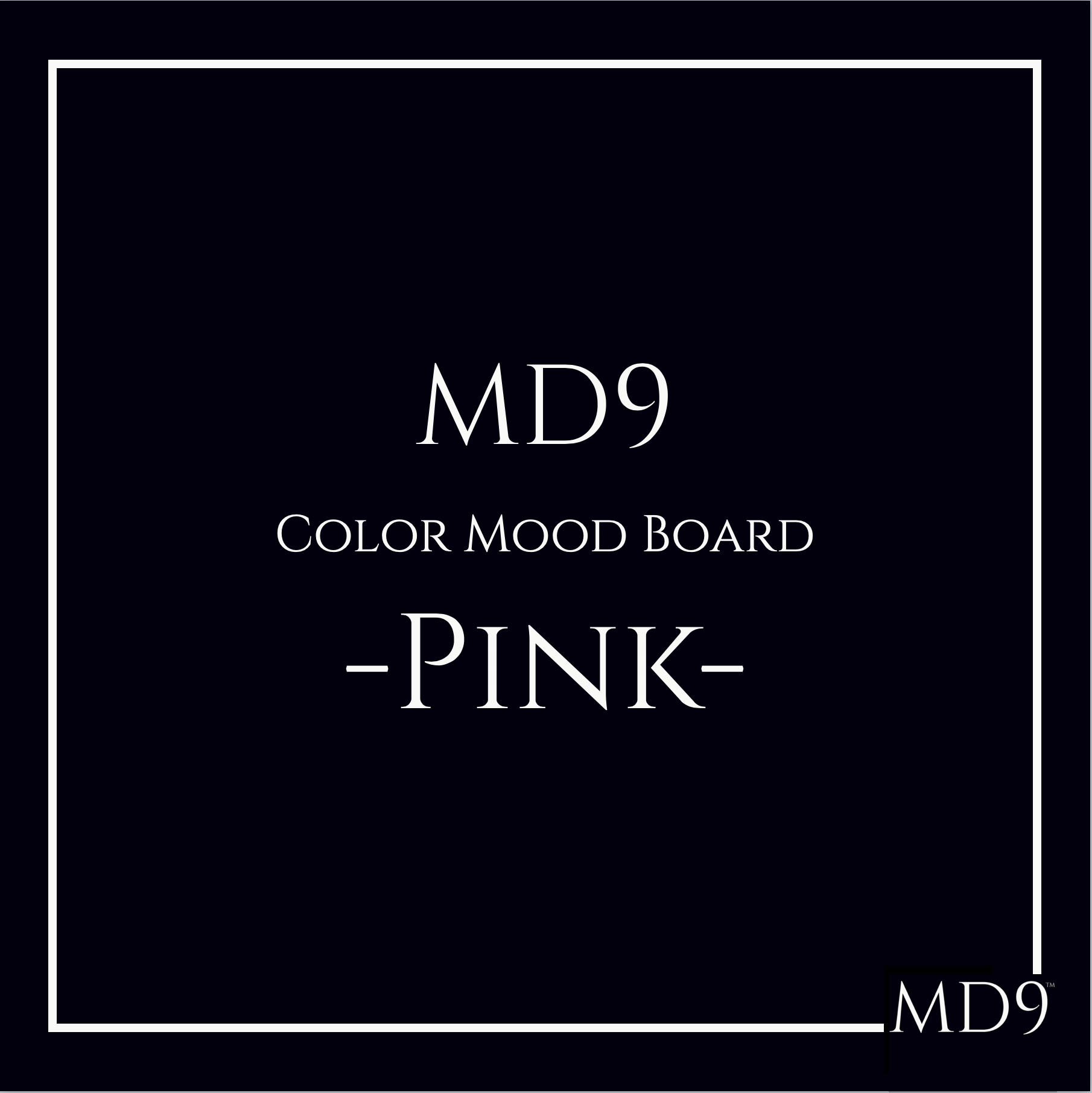 MD9's Colors Mood Board – Pink