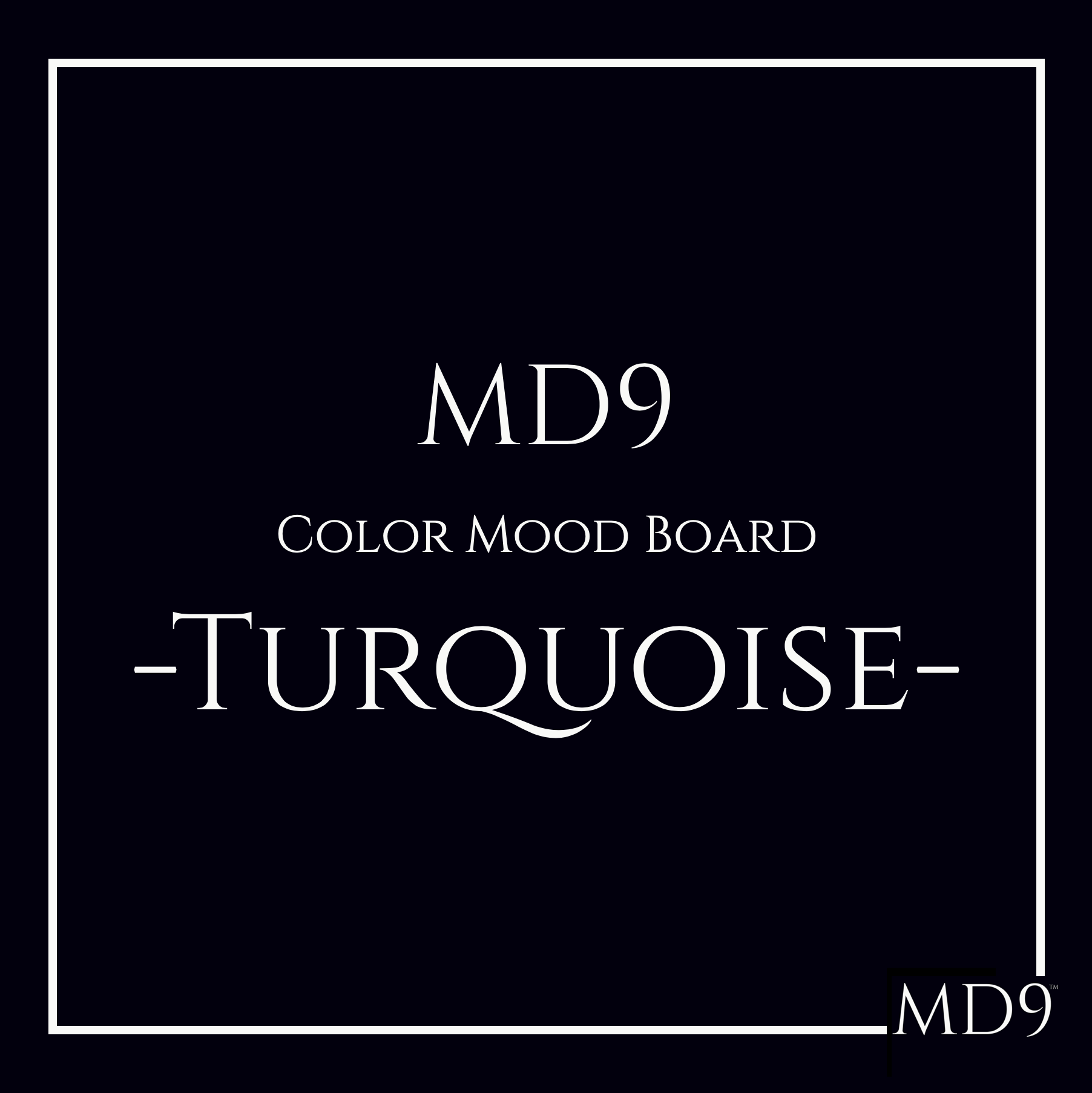 MD9's Colors Mood Board – Turquoise