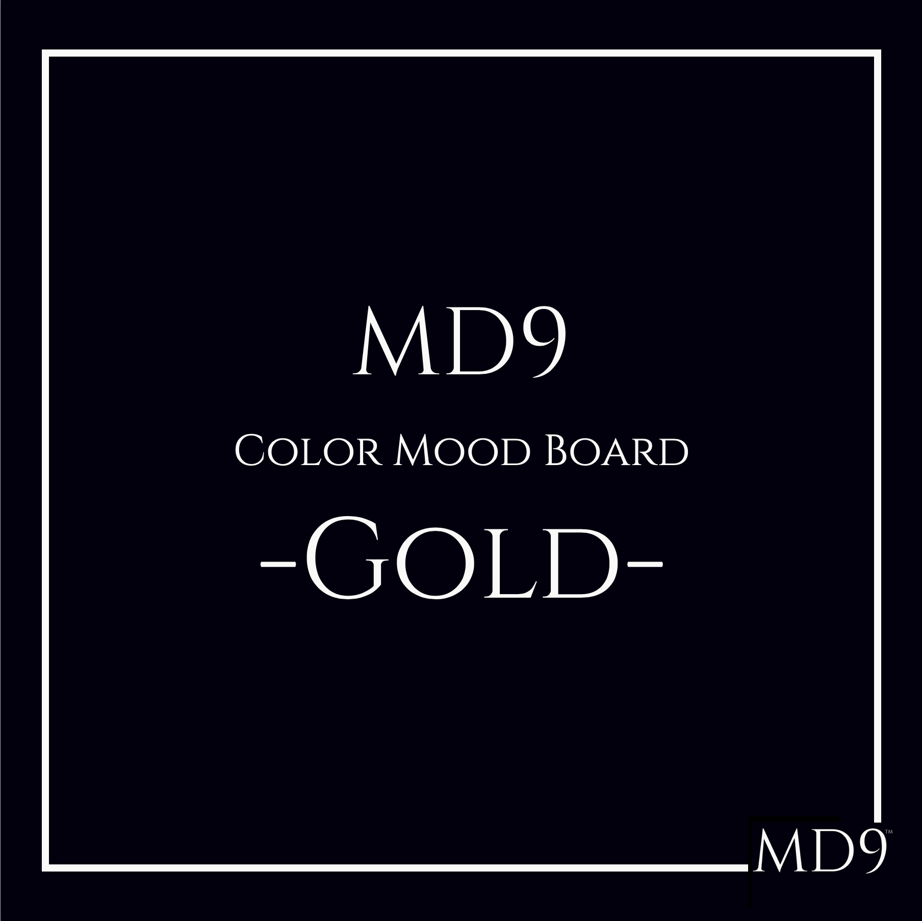 MD9's Colors Mood Board – Gold