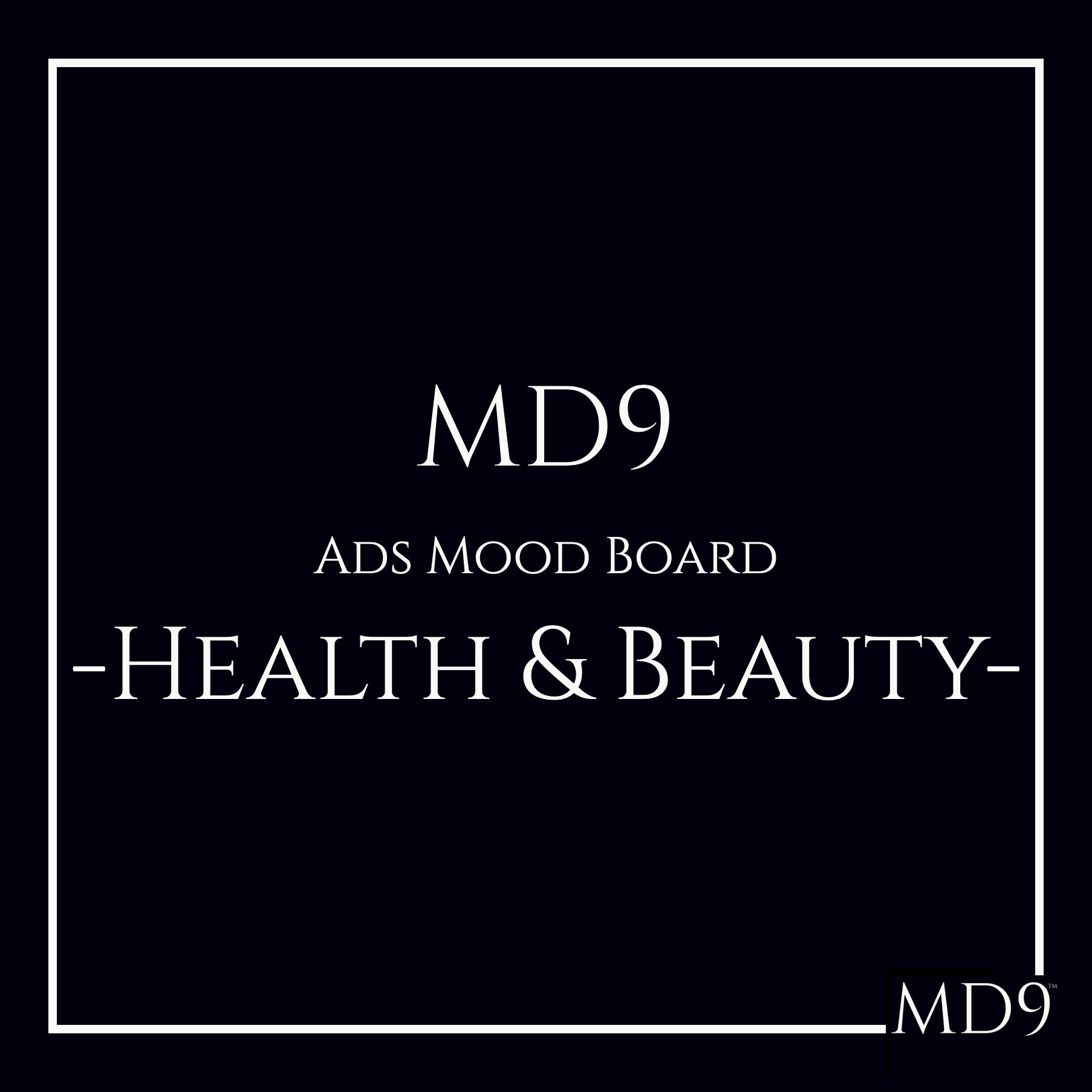 MD9's Ads Mood Board – Health & Beauty