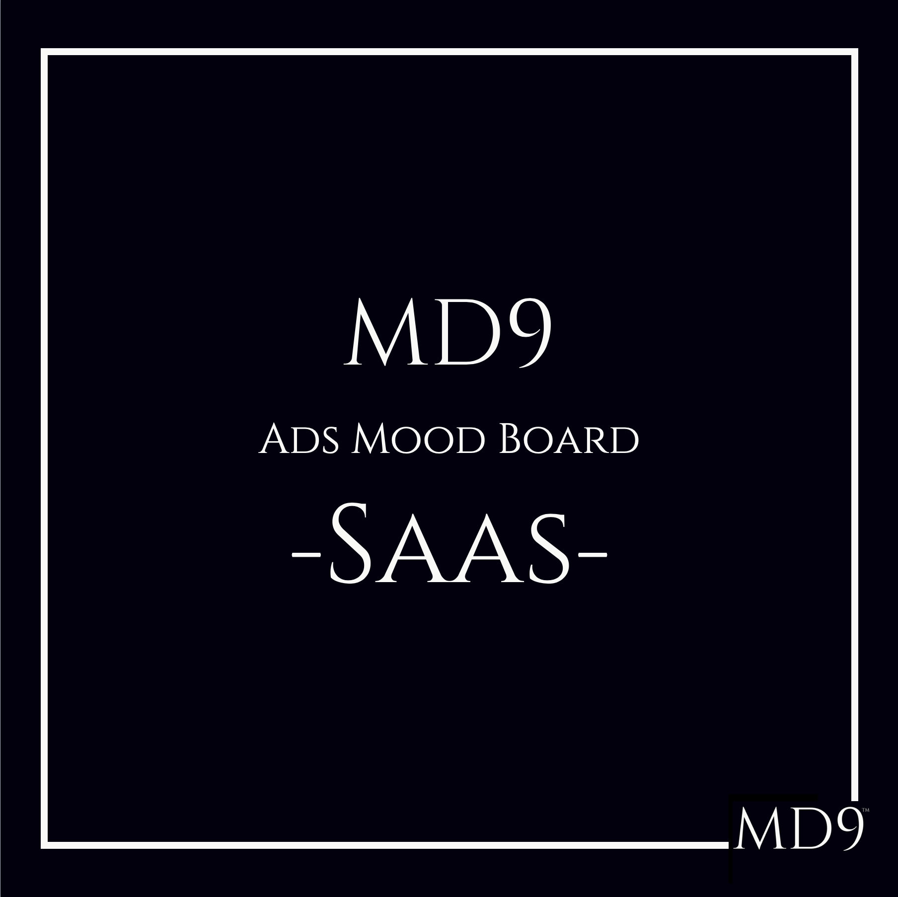 MD9's Ads Mood Board – Saas