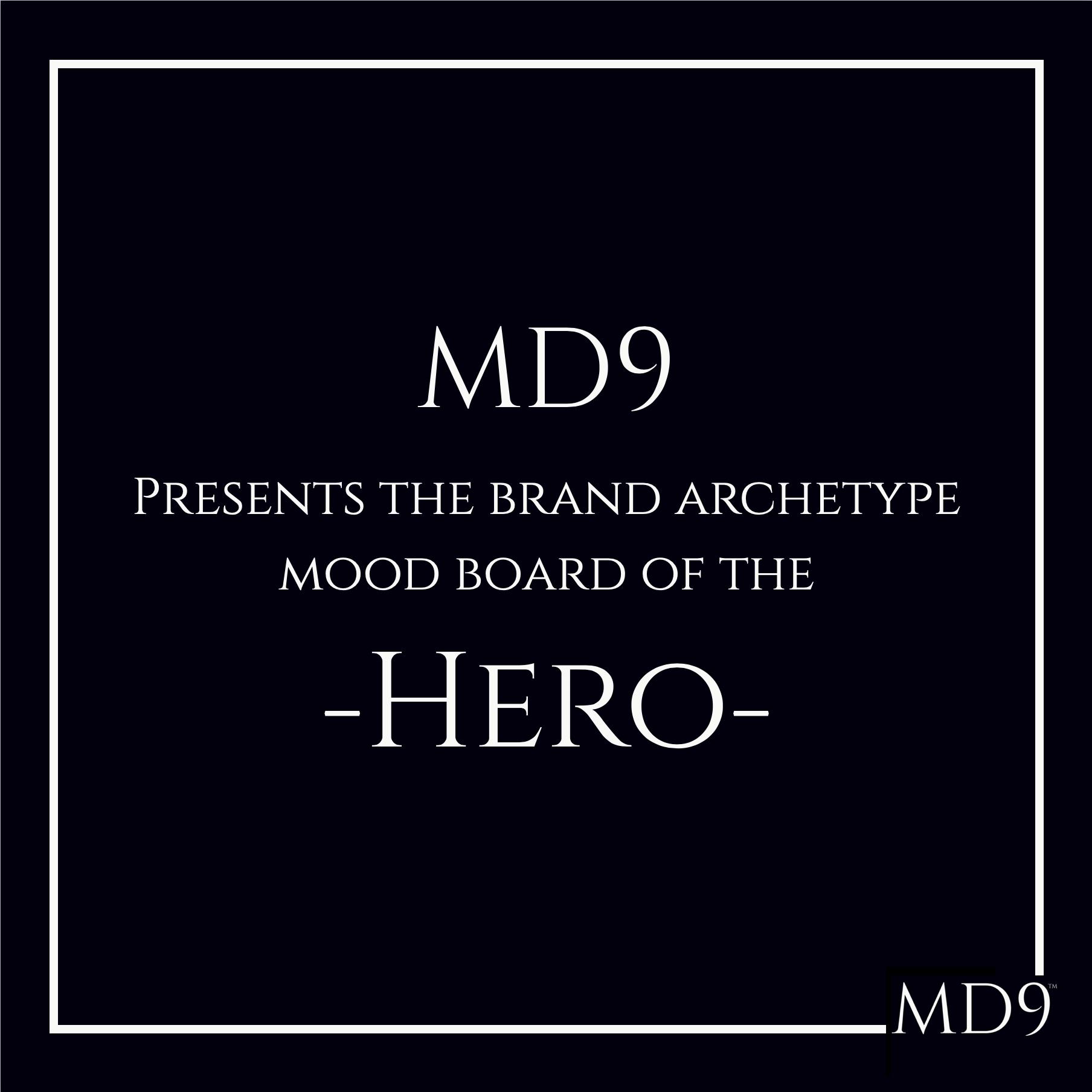MD9's Brand Archetype Mood Board – Hero