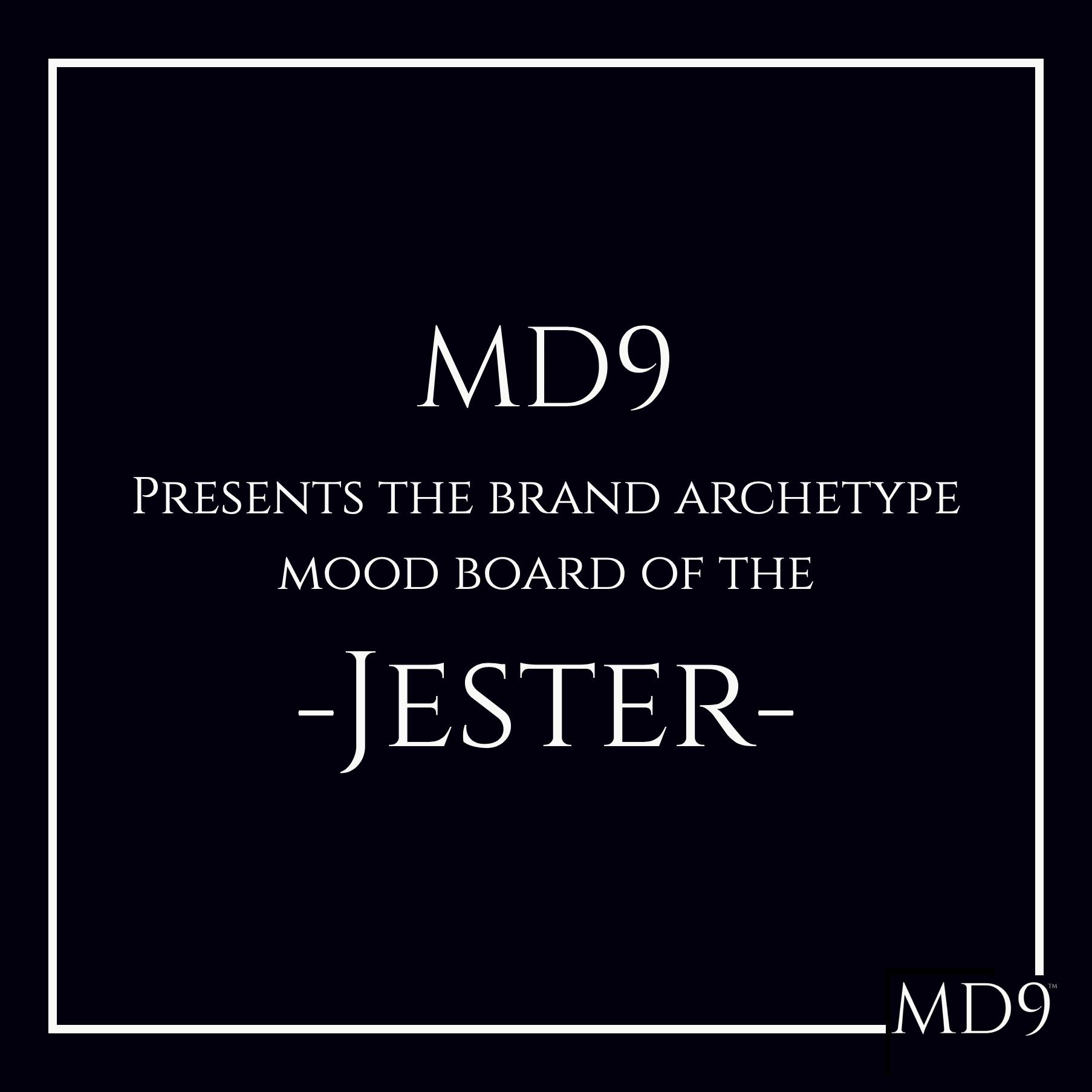MD9's Brand Archetype Mood Board – Jester