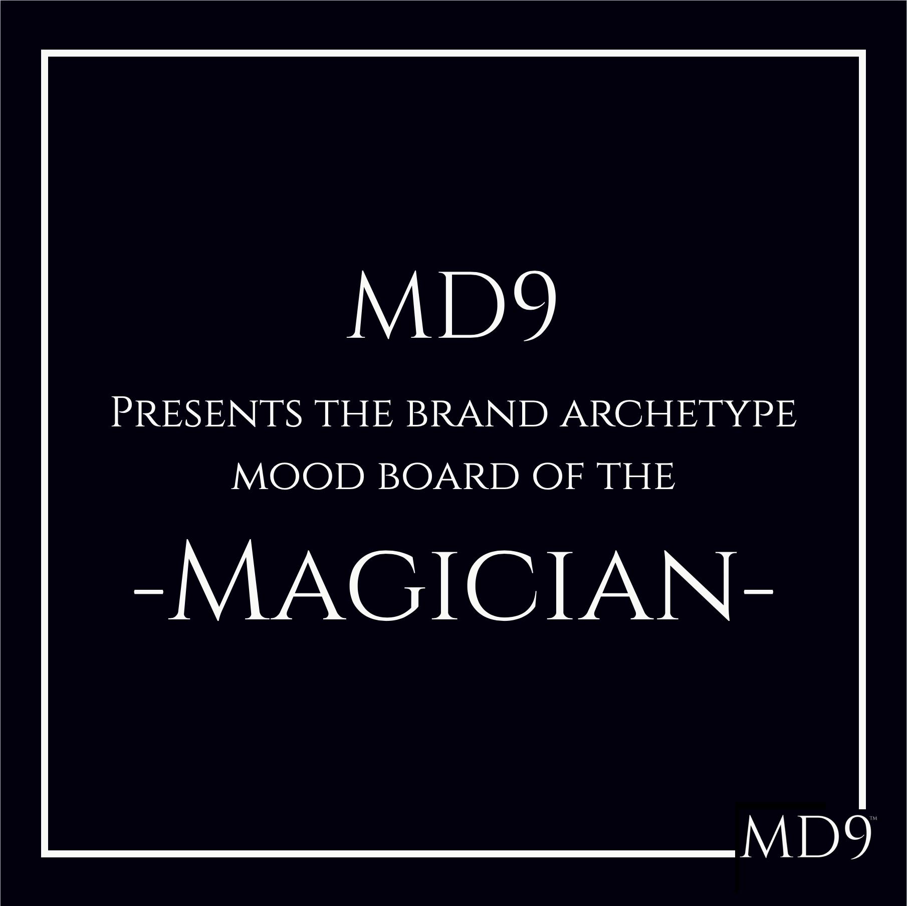 MD9's Brand Archetype Mood Board – Magician