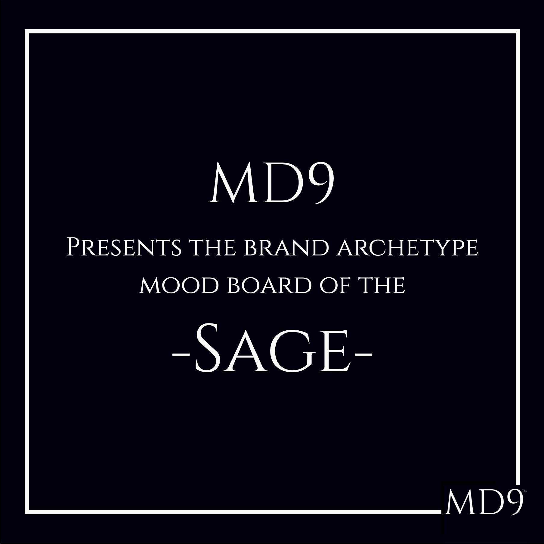 MD9's Brand Archetype Mood Board – Sage