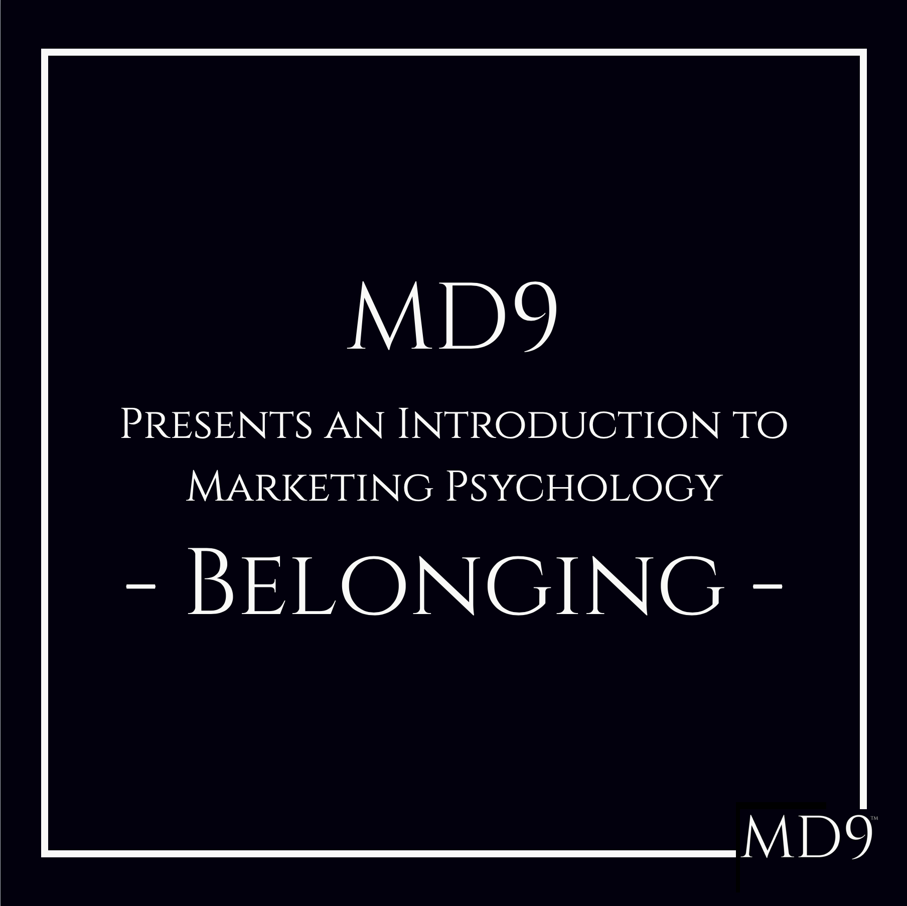 Marketing Psychology – Belonging